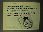 1964 Bulova Accutron Watch Ad - This Photograph Proves
