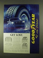 1994 Goodyear Wrangler GS-A Tires Ad - Get Lost