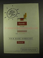 1994 Basic Cigarettes Ad - Your Basic Forecast