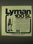 1974 Lyman 100 SL Shotshell Press Ad