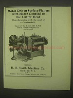 1922 H.B. Smith Motor-Driven Surface Planers Ad