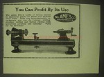 1922 B.C. Ames Bench Lathes Ad - You Can Profit By