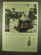 1965 Jack Daniel's Whiskey Ad - When a Cold Spell
