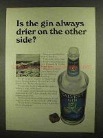1965 Calvert Gin Ad - Always Drier On the Other Side