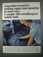 1966 Anaconda Copper Ad - Metallurgical Bubble Bath