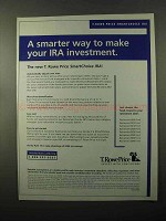 2005 T. Rowe Price SmartChoice IRA Ad - Smarter Way