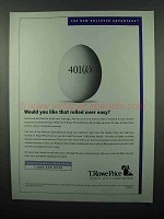 2004 T. Rowe Price Rollover Advantage Ad - Over Easy