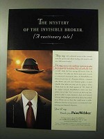 1999 PaineWebber Broker Ad, Mystery of Invisible Broker