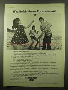 1975 Standard Life Ad - What Kind of Father Your Wife