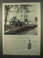 1966 Jack Daniel's Whiskey Ad - Fire Engine is Ready