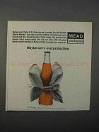 1966 Mead Packaging Ad - Maybe We're Overprotective
