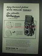 1957 Rollei Rolleiflex Camera Ad - Tomorrow's Features
