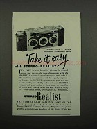 1952 Stereo Realist Camera Ad - Take It Easy!
