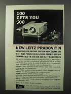 1961 Leitz Pradovit N Projector Ad - 100 gets You 500