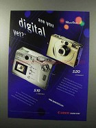 2000 Canon S10 and S20 Camera Ad - Are You Digital Yet
