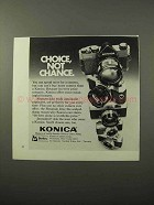 1973 Konica Cameras Ad - Choice, Not Chance
