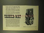 1962 Yashica-Mat Camera Ad - The Big Reason