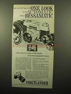 1961 Voigtlander Bessamatic Camera Ad - One Look