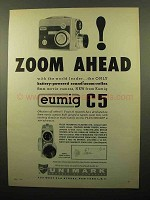 1961 Eumig C5 Movie Camera Ad - Zoom Ahead!
