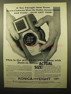 1960 Konica Zoom 8 Movie Camera Ad - If You Thought