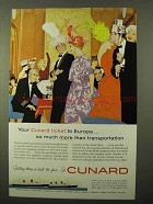 1960 Cunard Cruise Ad - Your Ticket To Europe