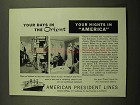 1955 American President Lines Ad - Days in The Orient