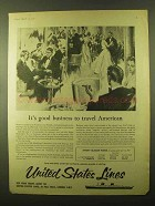 1957 United States Lines Cruise Ad - It's Good Business
