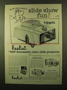 1958 Realist 400 Automatic Color Slide Projector Ad!