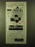 1957 Alpa 6 Camera Ad - Leave it To The Swiss
