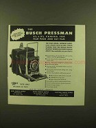 1943 Busch Pressman Camera Ad - Limited Supply Released