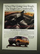1997 Mercury Mountaineer Ad - When Going Gets Tough