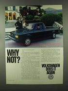 1980 Volkswagen Pickup Truck Ad - Why Not?