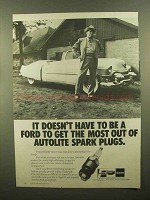 1979 Autolite Spark Plugs Ad - Doesn't Have to be