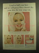 1965 Dove Soap Ad - Lend Us Half Your Face
