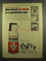 1965 Schick Hot Lather Shave Cream Ad - Pushbutton Can