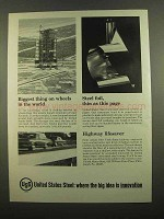 1965 United States Steel Ad - Biggest Things on Wheels