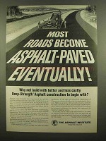 1965 The Asphalt Institute Ad - Most Roads Become