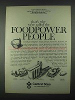 1967 Central Soya Ad - Called the Foodpower People