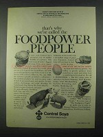 1967 Central Soya Ad - We're Called the Foodpower People
