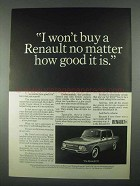 1967 Renault 10 Car Ad - I Won't Buy Another No Matter