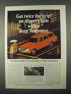 1967 Jeep Wagoneer Ad - Grip On Slippery Hills