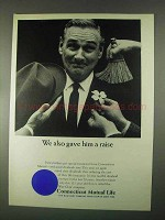 1967 Connecticut Mutual Life Ad - Gave Him A Raise