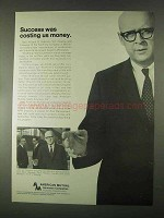 1967 American Mutual Insurance Ad - Success Costing Us