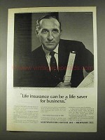 1967 Northwestern Mutual Life Ad - Life Saver Business