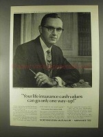 1967 Northwestern Mutual Life Ad - Cash Values Go Up