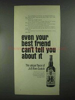 1967 J&B Scotch Ad - Even Your Best Friend Can't Tell