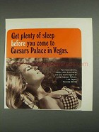 1967 Caesars Palace Hotel Ad - Get Plenty of Sleep
