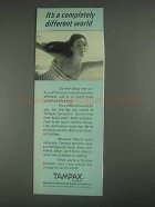1967 Tampax Tampons Ad - Completely Different World