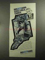 1968 Indiana Department of Commerce Ad - Gives Choice