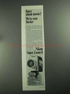 1968 Nikon Super Zoom 8 Movie Camera Ad - Fussy About